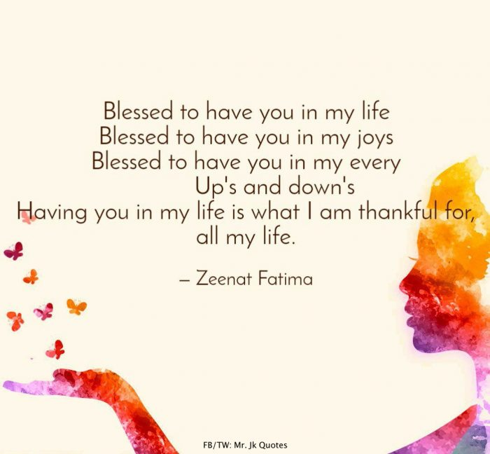 I'm So Blessed to Have You Quotes 2