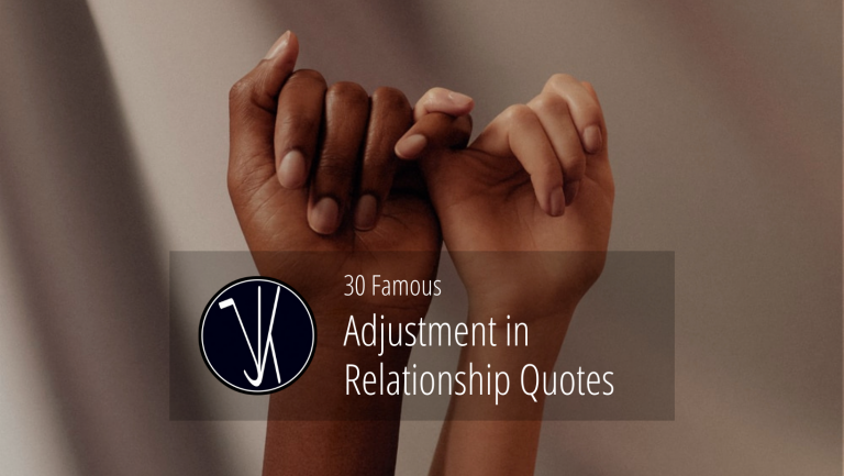 Adjustment in relationship quotes