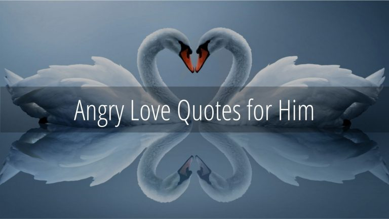 Angry Love Quotes for Him