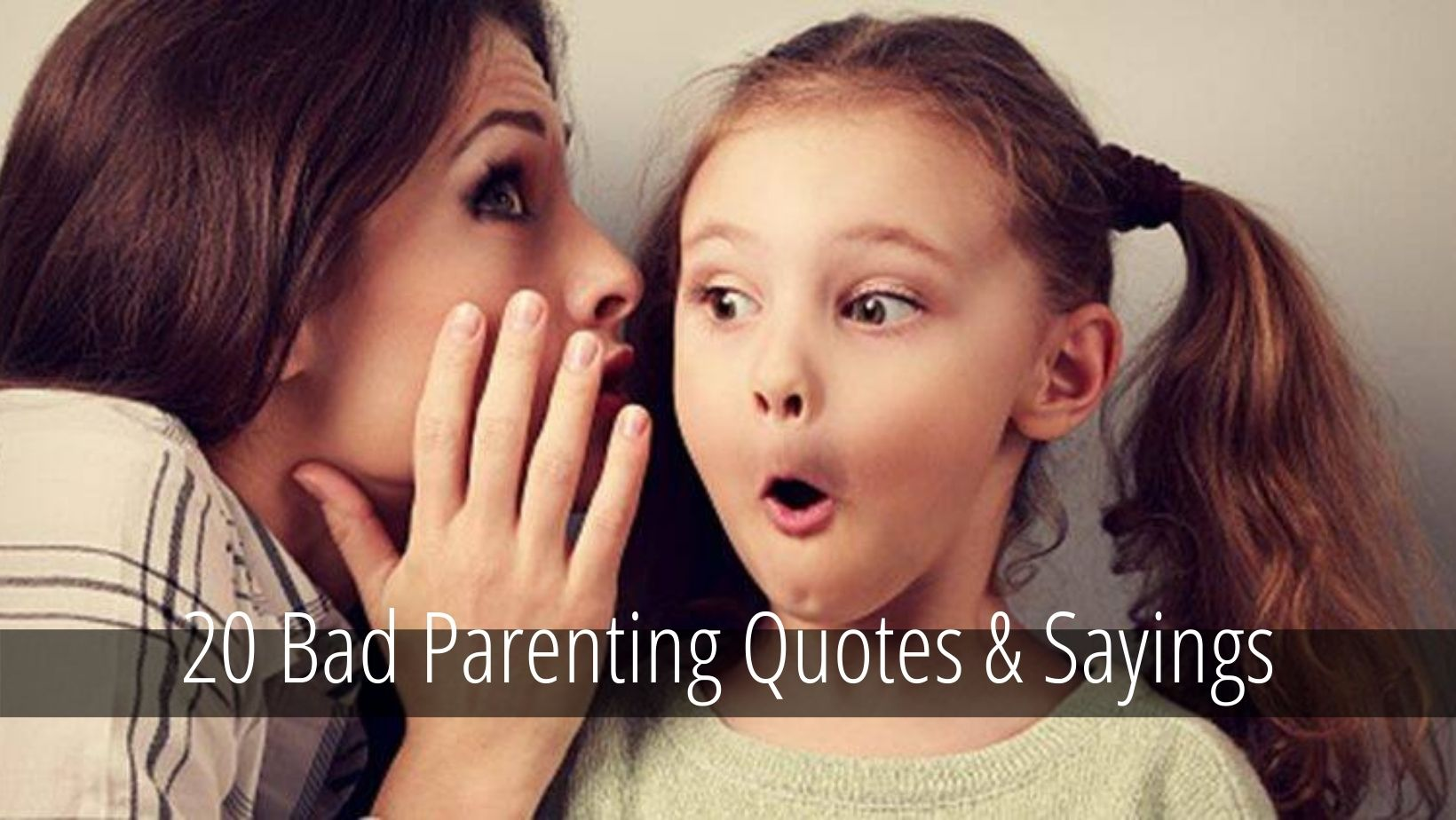 Bad Parenting Quotes