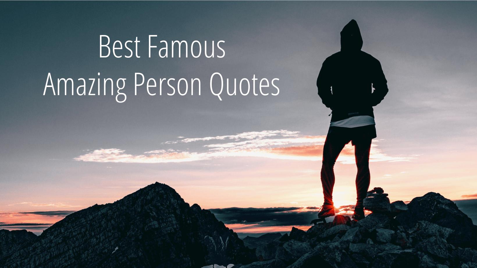 Amazing Person Quotes