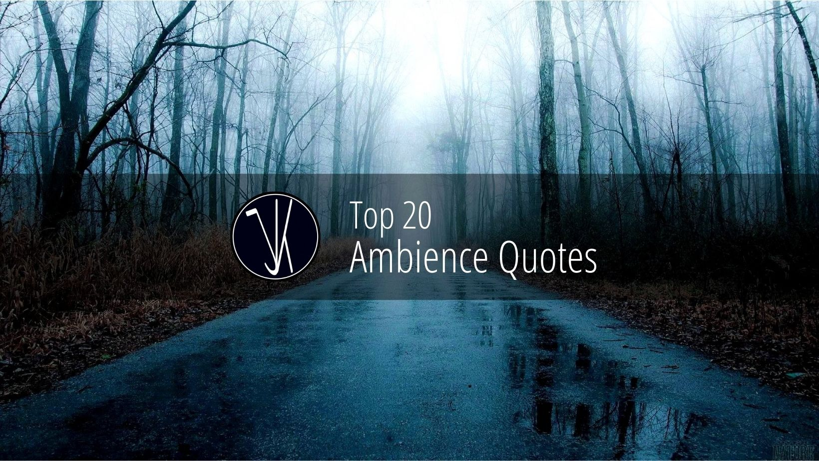 Top 20 Ambience Quotes