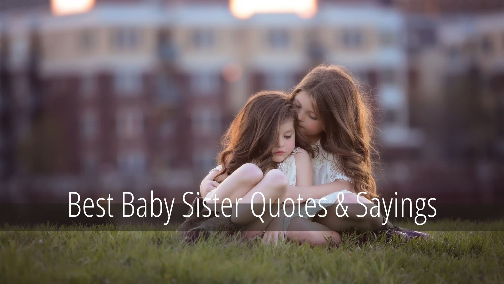 Baby sister Quotes