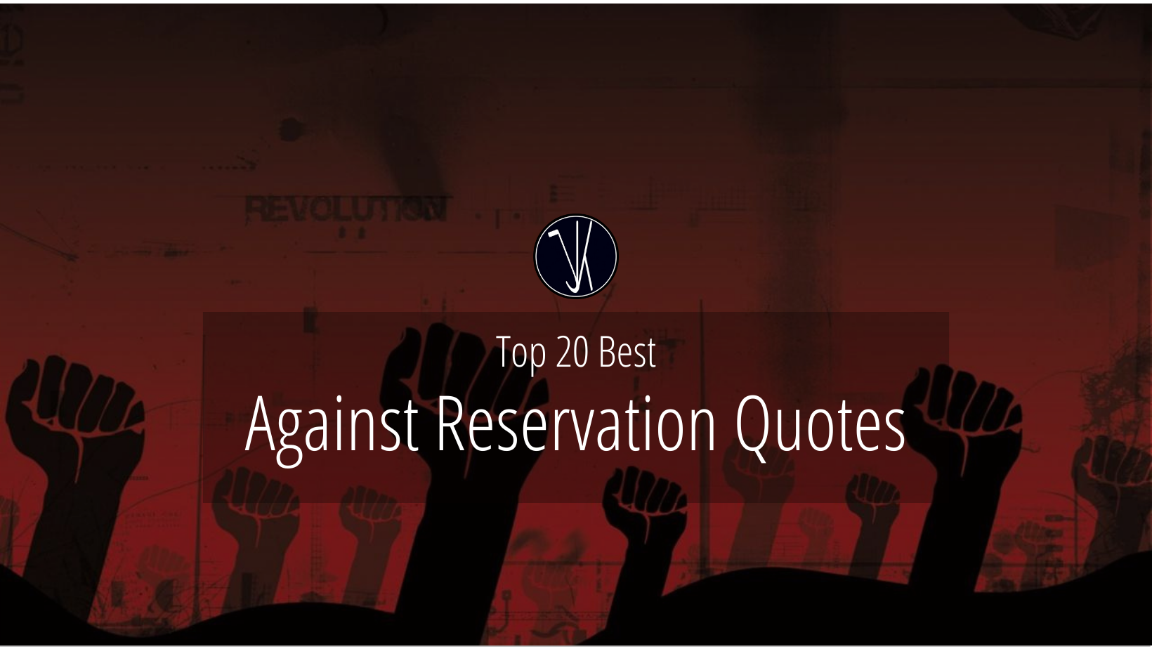 Against Reservation Quotes