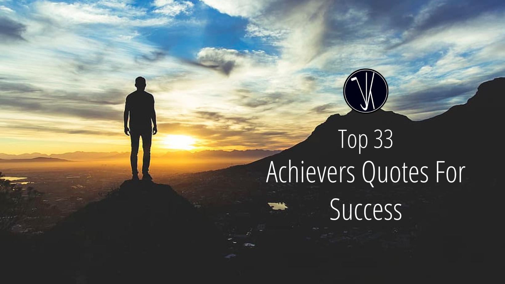 Achievers Quotes