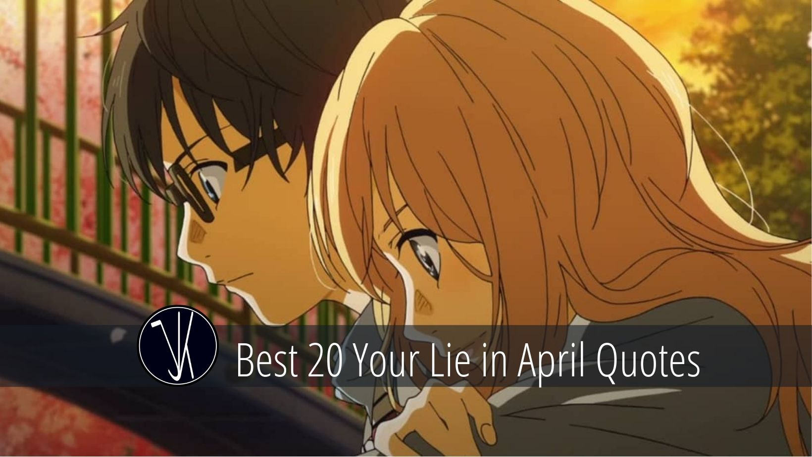 Your Lie in April Quotes