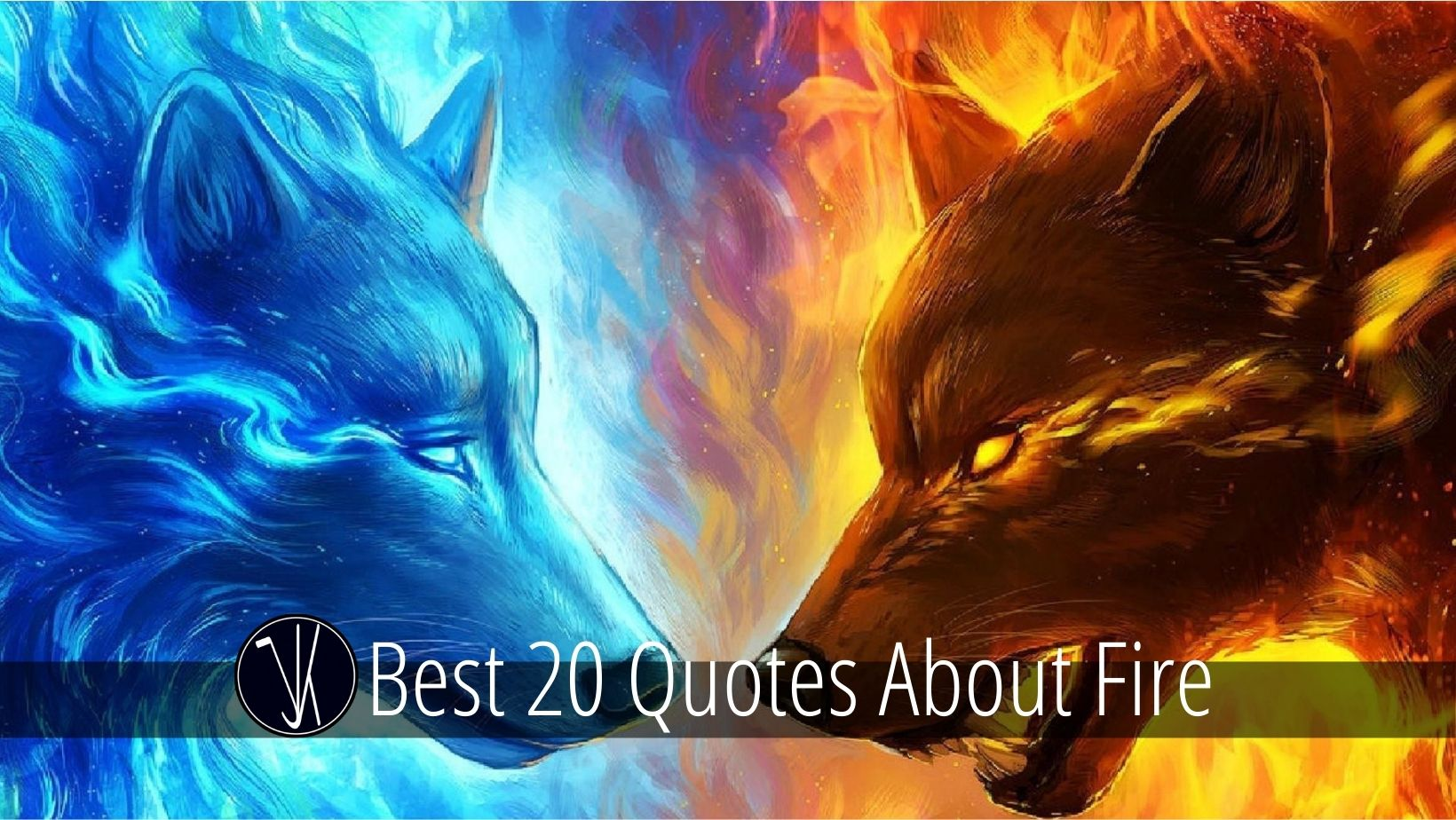 Best Quotes about Fire